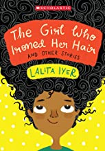 The Girl Who Ironed Her Hair and Other Stories