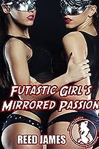 Futastic Girl's Mirrored Passion (Futa Superheroine & the Naughty Spark Book 3)