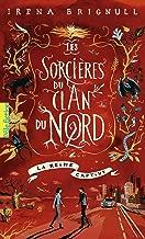 Les Sorcières du clan du Nord (Tome 2) - La reine captive (French Edition)