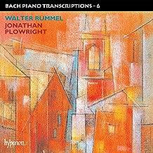 Bach Piano Transcriptions, Vol. 6: Walter Rummel