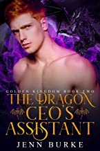 The Dragon CEO's Assistant (Golden Kingdom Book 2) (English Edition)