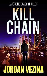 Kill Chain (A Jericho Black Thriller Book 2)