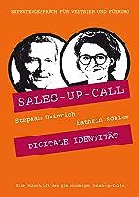 Digitale Identität: Sales-up-Call mit Kathrin Koehler und Stephan Heinrich (German Edition)