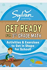 Get Ready for 3rd Grade Math: Activities & Exercises to Get in Shape for School! (Sylvan Summer Smart Workbooks) Kindle Edition