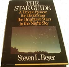 The Star Guide a Unique System for Identifying the Brightest Stars in the Night Sky
