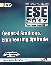 ESE 2017 Preliminary Examination: General Studies & Engineering Aptitude
