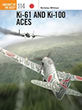 Ki-61 and Ki-100 Aces (Aircraft of the Aces)
