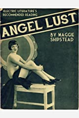 Angel Lust (Kindle Single) (Electric Literature's Recommended Reading Book 14) Kindle Edition