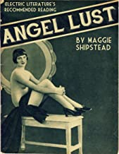 Angel Lust (Kindle Single) (Electric Literature's Recommended Reading Book 14)