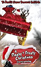 A FLASHY & FROSTY CHRISTMAS: CHARITY ANTHOLOGY BENEFITING CANCER RESEARCH INSTITUTE