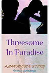 Threesome In Paradise: An MFM Erotic Romance Kindle Edition