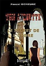 Le secret de l'ordre: Série policière (Tom Anquette t. 2) (French Edition)