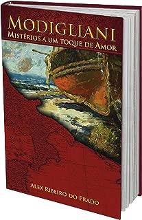 Modigliani: Mistérios a um toque de Amor (Portuguese Edition)