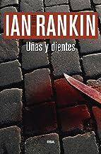 Uñas y dientes: Serie John Rebus III (Inspector Rebus nº 3) (Spanish Edition)