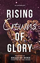 Rising Crowns of Glory