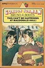 This Can't Be Happening at MacDonald Hall! [THIS CANT BE HAPPENING AT MACD] [Paperback]