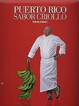 Puerto Rico Sabor Criollo (Spanish Edition)