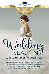 Wedding Season: A collection of romance reads Kindle Edition