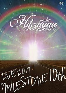"Hilcrhyme LIVE 2019""MILESTONE 10th"" [DVD]"