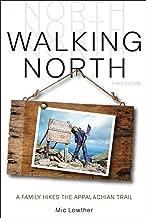 Walking North: A Family Walks the Appalachian Trail