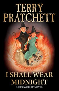 I Shall Wear Midnight: (Discworld Novel 38) (Discworld series)