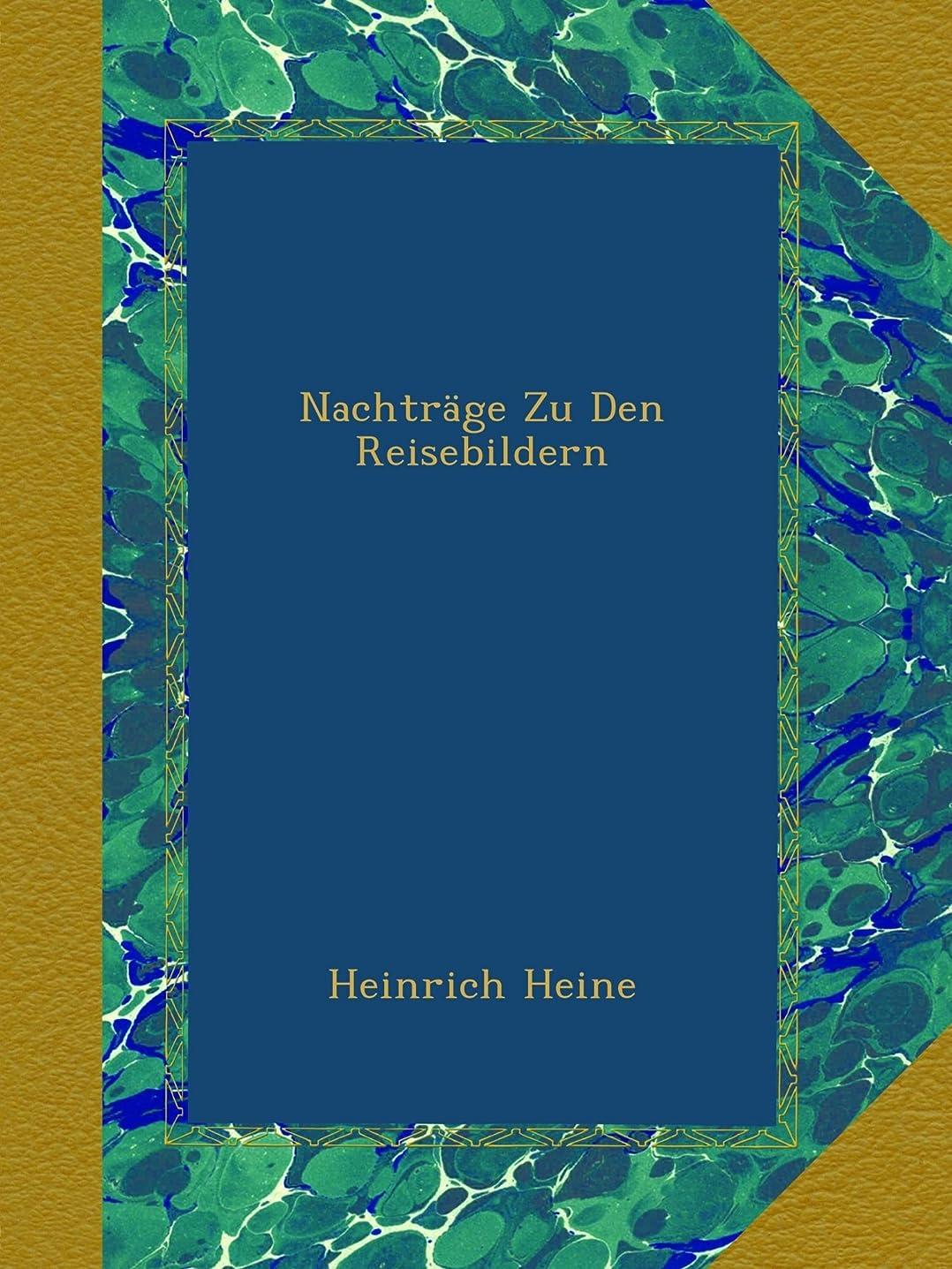 スナップトーク細部Nachtraege Zu Den Reisebildern