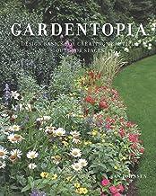 Download Gardentopia: Design Basics for Creating Beautiful Outdoor Spaces PDF