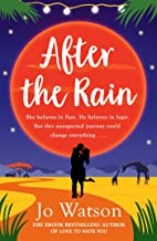 After the Rain: The hilarious opposites-attract rom-com from the author of Love to Hate You (English Edition)