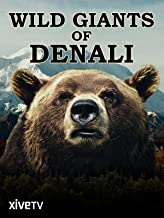 Wild Giants of Denali