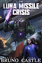 The Luna Missile Crisis: A First Contact Sci-Fi Adventure Kindle Edition