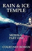Rain & Ice Temple (Monika Book 1)
