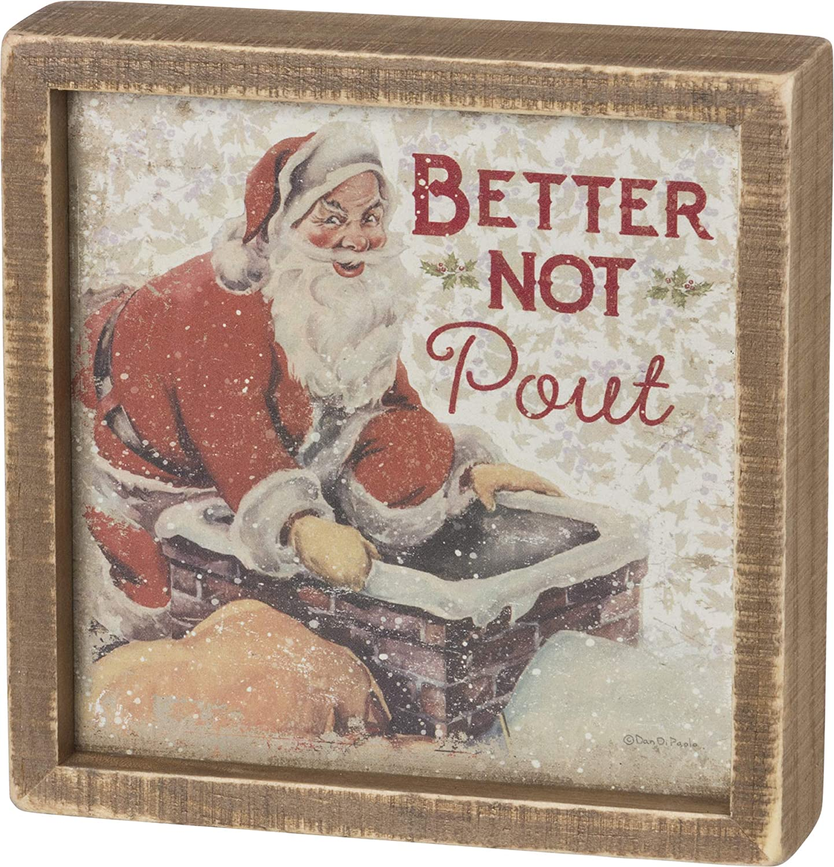 Primitives by Kathy Vintage Christmas Santa Decor - Better Not Pout 7 x 7 Inch Wall Decor