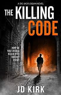 The Killing Code: A Scottish Crime Thriller (DCI Logan Crime Thrillers Book 3)