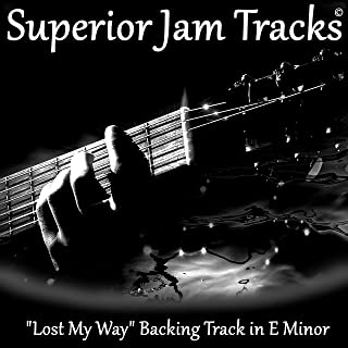 Lost My Way Guitar Backing Track in E Minor