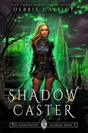 Shadow Caster (The Nightwatch Academy Book 1) (English Edition)