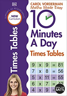 10 Minutes A Day Times Tables, Ages 9-11 (Key Stage 2): Supports the National Curriculum, Helps Develop Strong Maths Skills