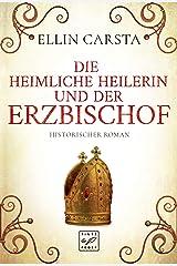 Die heimliche Heilerin und der Erzbischof (Madlen) Kindle Ausgabe