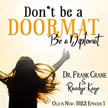 Don't Be a Doormat: First in Series: Old is New, 1922