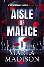 Aisle of Malice (The Detective Kendall Halsrud, Malice Series Book 5)