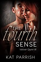 The Fourth Sense: Vetiver Quinn #1