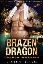 Brazen Dragon: A Dragon Shifter Romance (Dragon Mansion Book 4)