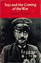 Tojo and the Coming of the War