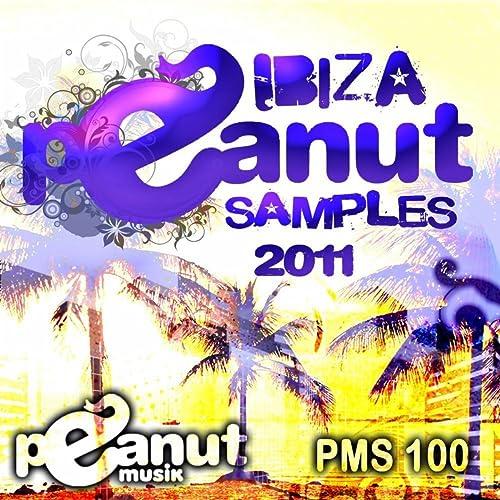 Ibiza Peanut Samples 2011 by Various Artists on Amazon Music