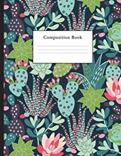 Composition Book: Succulents and Flowers College Ruled Notebook for Taking Notes Journaling School or Work for Girls