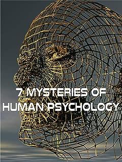 7 Mysteries Of Human Psychology