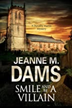 Smile and be a Villain: A Dorothy Martin Investigation (A Dorothy Martin Mystery Book 18)