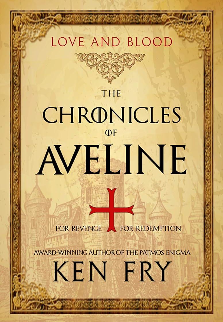 回る成果口実The Chronicles of Aveline: Love and Blood (The Lady Crusader Book 2) (English Edition)