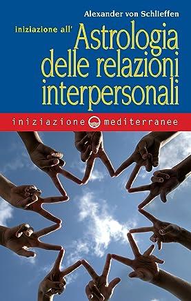 Iniziazione allastrologia delle relazioni interpersonali