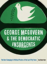 George McGovern and the Democratic Insurgents