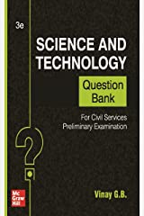 Science And Technology Question Bank For Civil Services Preliminary Examination | Third Edition Kindle Edition